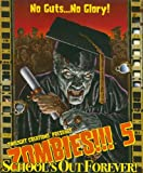 Twilight Creations Zombies!!! 5 Schools Out Forever 2nd Ed
