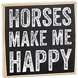 Horses Make Me Happy Wooden Sign