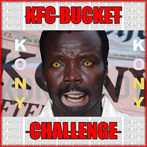 Knife Bucket (Kfc Bucket Challenge (Prod. By Knife))