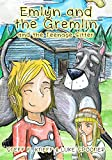 Emlyn and the Gremlin and the Teenage Sitter: A Picture Book for Kids