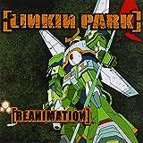 Linkin Park: Reanimation (Enhanced) (Audio CD)