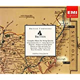 Britten - COMPLETE MUSIC FOR STRING QUARTETS , Chamber Works
