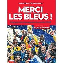 Merci les Bleus ! : L'épopée des champions du monde 2018 (Sport) (French Edition)