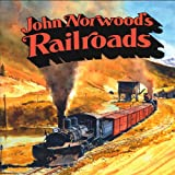 John Norwood's Railroads, John Norwood, 0911581316