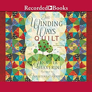 The Winding Ways Quilt Audiobook