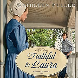Faithful to Laura Audiobook