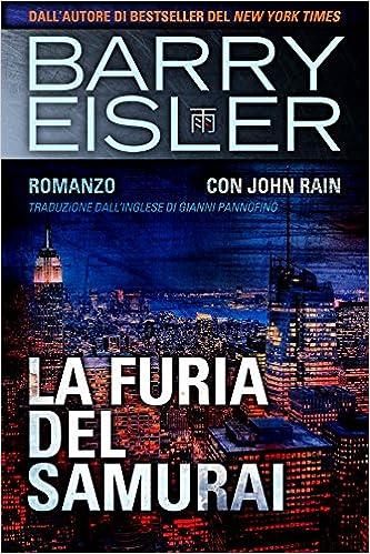 Barry Eisler - Assassino John Rain Vol. 5 - La furia del samurai (2015)