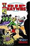 Rip Haywire and the Curse of Tangaroa! by Dan Thompson (2011-10-25)