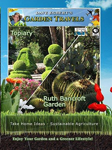 Garden Travels - Topiary - Ruth Bancroft - Ranch Bancroft