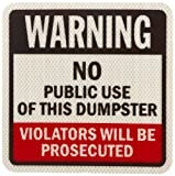 SmartSign 3M High Intensity Grade Reflective Sign, Legend''Warning: No Public Use of this Dumpster'', 9'' square, Black/Red on White
