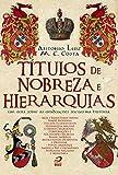 capa de Títulos de Nobreza e Hierarquias. Um Guia Sobre as Graduações Sociais na História