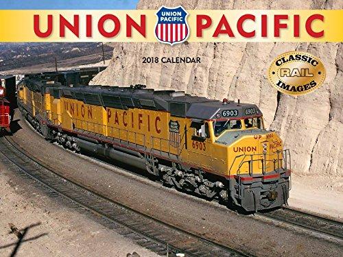 Union Pacific 2018 Wall Calendar