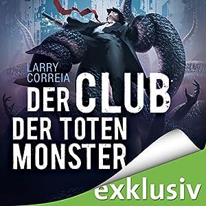 Der Club der toten Monster (Monster Hunter 2) Hörbuch