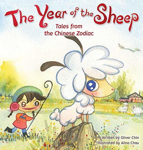 Zodiac Sheep - The Year of the Sheep (Tales from the Chinese Zodiac)