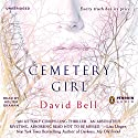 Cemetery Girl Audiobook by David Bell Narrated by Fred Lehne