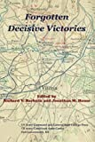 Forgotten Decisive Victories