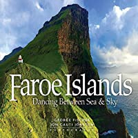 Faroe Islands: Dancing Between Sea & Sky