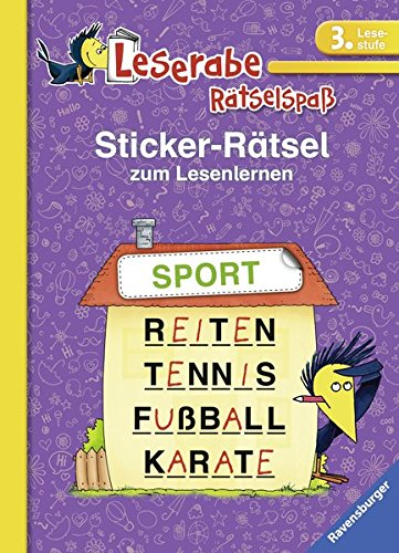 Sticker-Rätsel zum Lesenlernen (3. Lesestufe) (Leserabe - Rätselspaß)