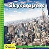 Skyscrapers (21st Century Junior Library: Extraordinary Engineering)