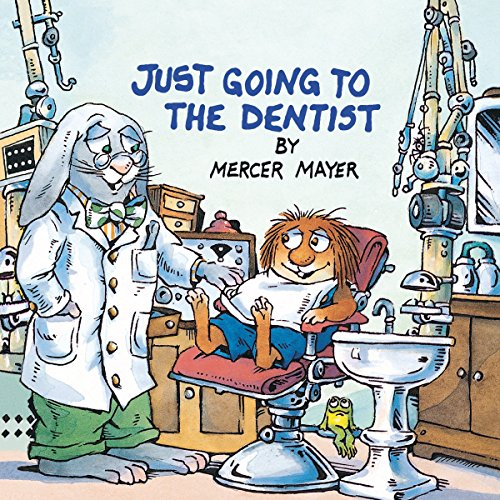 Just Going to the Dentist (Little Critter) (Golden Look-Look Books) (Going To The Dentist For The First Time)