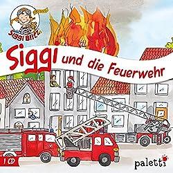 Siggi und die Feuerwehr (Siggi Blitz)