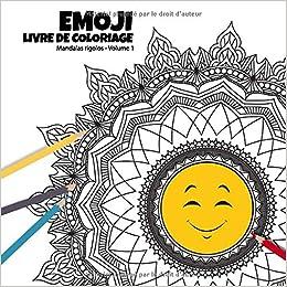 Amazon Fr Emoji Livre De Coloriage Mandalas Rigolos