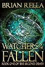Watchers of the Fallen (Second Death Book 1)