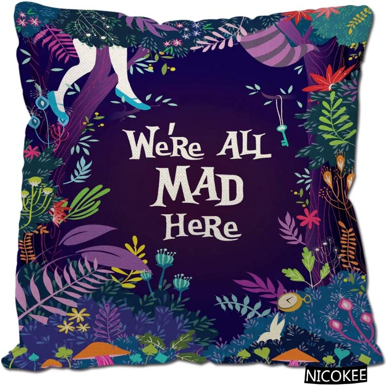 Nicokee Cotton Linen Pillow Covers We're All Mad Here Funny Art Decor Throw Pillow Covers Cases for Couch Sofa Bed Home Decor 18 x 18 Inches