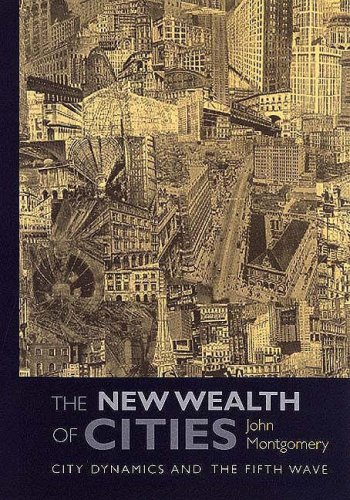 The New Wealth of Cities: City Dynamics and the Fifth Wave