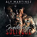 Fighting Solitude: On the Ropes, Book 3 Audiobook by Aly Martinez Narrated by Carson Beck, Laura Jennings