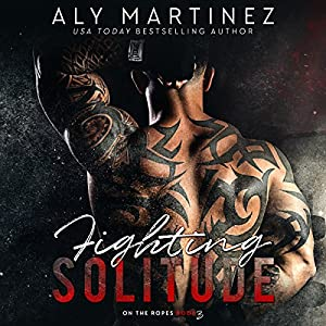 Fighting Solitude Audiobook