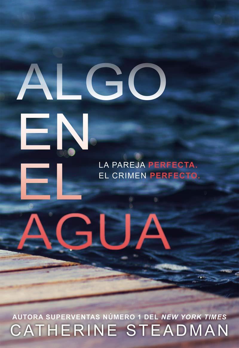 Algo en el agua (FICCION): Amazon.es: Catherine Steadman, Catherine Steadman:  Libros