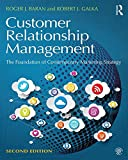 img - for Customer Relationship Management: The Foundation of Contemporary Marketing Strategy book / textbook / text book