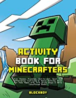 Activity Book For Minecrafters: Fun Mazes Puzzles
