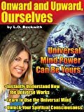 img - for Onward and Upward Ourselves - Discover Universal Mind Power book / textbook / text book