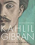 Image of Kahlil Gibran: Beyond Borders