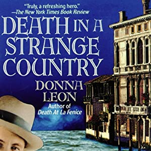 Amazon Death In A Strange Country Commissario Guido Brunetti Mystery Audible Audio Edition Donna Leon Anna Fields Inc Blackstone Books