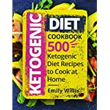 Ketogen Diet Cookbook: 500 Ketogenic Diet Recipes to Cook at Home