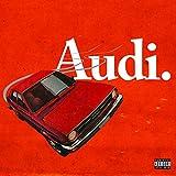 Audi. [Explicit]