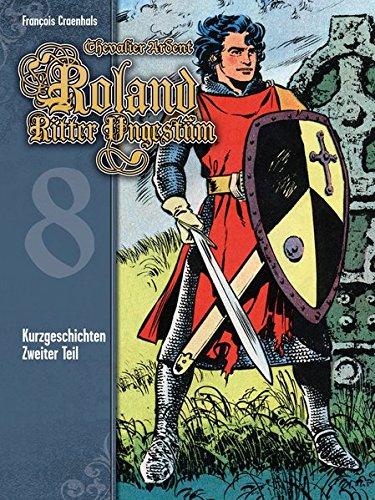 Roland, Ritter Ungestüm 8