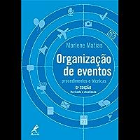 Organização de eventos: Procedimentos e técnicas