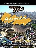 Vista Point - Amman, Jordan