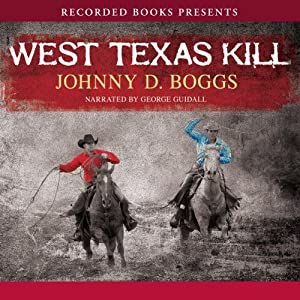 West Texas Kill Audiobook