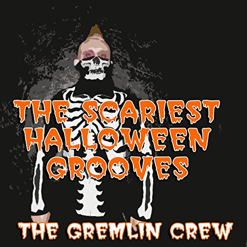 The Scariest Halloween Grooves