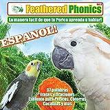 Pet Media Feathered Phonics Volume 8: Teach Your Bird Espanol