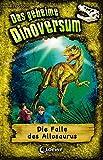 Das geheime Dinoversum - Die Falle des Allosaurus: Band 10