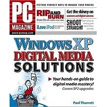 PC Magazine Windows XP Digital Media Solutions by Paul Thurrott (2005-03-18)