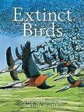 Extinct Birds (Poyser Monographs)