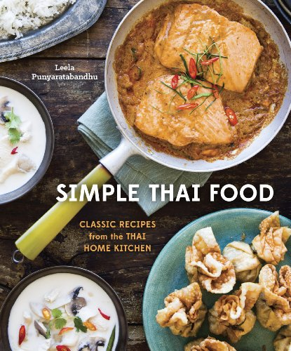 Simple Thai Food: Classic Recipes from the Thai Home Kitchen cover
