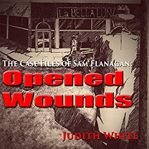 Opened Wounds Audiobook